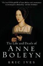 Life and Death of Anne Boleyn