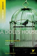 Doll's House: York Notes Advanced