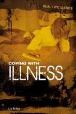 Real Life Issues: Coping with Illness