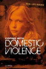 Real Life Issues: Coping with Domestic Violence