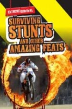 Extreme Survival: Surviving Stunts and Other Amazing Feats