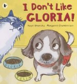 I Don't Like Gloria!