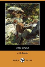 Dear Brutus (Dodo Press)