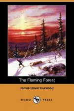 Flaming Forest (Dodo Press)