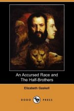 Accursed Race and the Half-Brothers (Dodo Press)