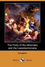 Polity of the Athenians and the Lacedaemonians (Dodo Press)