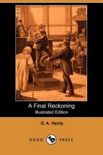 Final Reckoning (Illustrated Edition) (Dodo Press)