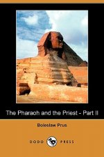 Pharaoh and the Priest - Part II (Dodo Press)
