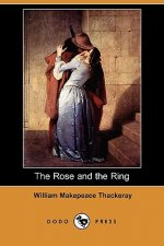 Rose and the Ring (Dodo Press)