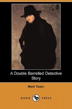 Double Barrelled Detective Story (Dodo Press)