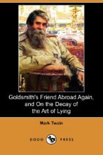 Goldsmith's Friend Abroad Again, and On the Decay of the Art