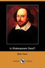 Is Shakespeare Dead? (Dodo Press)