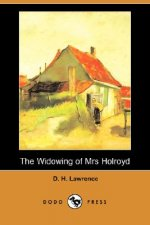 Widowing of Mrs Holroyd (Dodo Press)