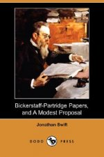 Bickerstaff-Partridge Papers, and A Modest Proposal (Dodo Pr