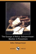 Essays of Arthur Schopenhauer