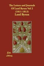 Letters and Journals of Lord Byron (1811-1813)