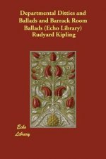 Departmental Ditties and Ballads and Barrack Room Ballads (E