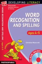 Word Recognition and Spelling: Ages 4-5