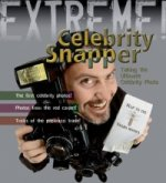 Extreme Science: Celebrity Snapper