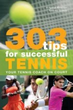 303 Tips for Successful Tennis