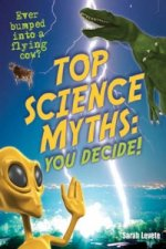 Top Science Myths: You Decide!