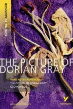 Picture of Dorian Gray: York Notes Advanced