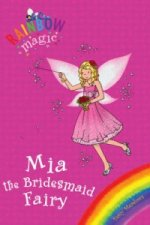 Rainbow Magic: Mia the Bridesmaid Fairy