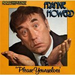 Frankie Howerd: Please Yourselves