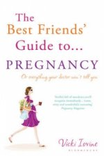 Best Friends' Guide to Pregnancy