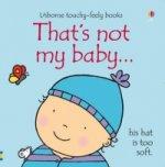 That's not my baby (boy)...