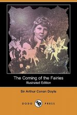 Coming of the Fairies (Illustrated Edition) (Dodo Press)