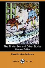 Tinder Box and Other Stories (Illustrated Edition) (Dodo Pre
