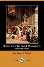 Stories from the Greek Comedians (Illustrated Edition) (Dodo