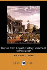 Stories from English History, Volume II (Illustrated Edition