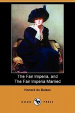 Fair Imperia, and The Fair Imperia Married (Dodo Press)
