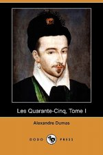 Quarante-Cinq, Tome I (Dodo Press)