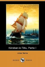 Keraban-le-Tetu, Partie I (Dodo Press)