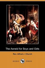 Aeneid for Boys and Girls (Dodo Press)