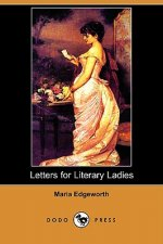 Letters for Literary Ladies (Dodo Press)
