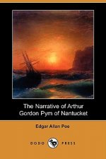 Narrative of Arthur Gordon Pym of Nantucket (Dodo Press)