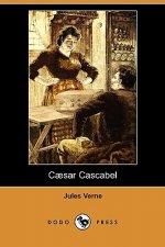 Caesar Cascabel (Dodo Press)