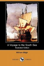 Voyage to the South Sea (Illustrated Edition) (Dodo Press)
