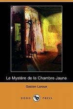 Mystere de La Chambre Jaune (Dodo Press)