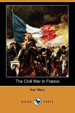 Civil War in France (Dodo Press)