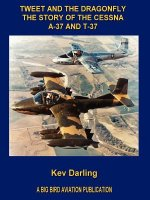 Tweet and the Dragonfly The Story of the Cessna A-37 and T-3