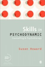 Skills in Psychodynamic Counselling and Psychotherapy