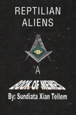 Reptilian Aliens a Book of Memes