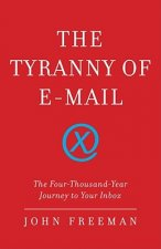 Tyranny of E-mail