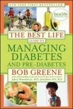 Best Life Guide to Managing Diabetes and Pre-Diabetes