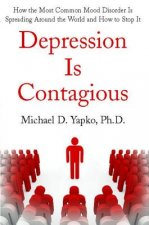 Depression Is Contagious